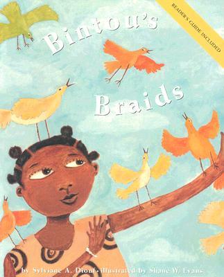 Bintou's Braids By Diouf, Sylviane A./ Evans, Shane W. (ILT)